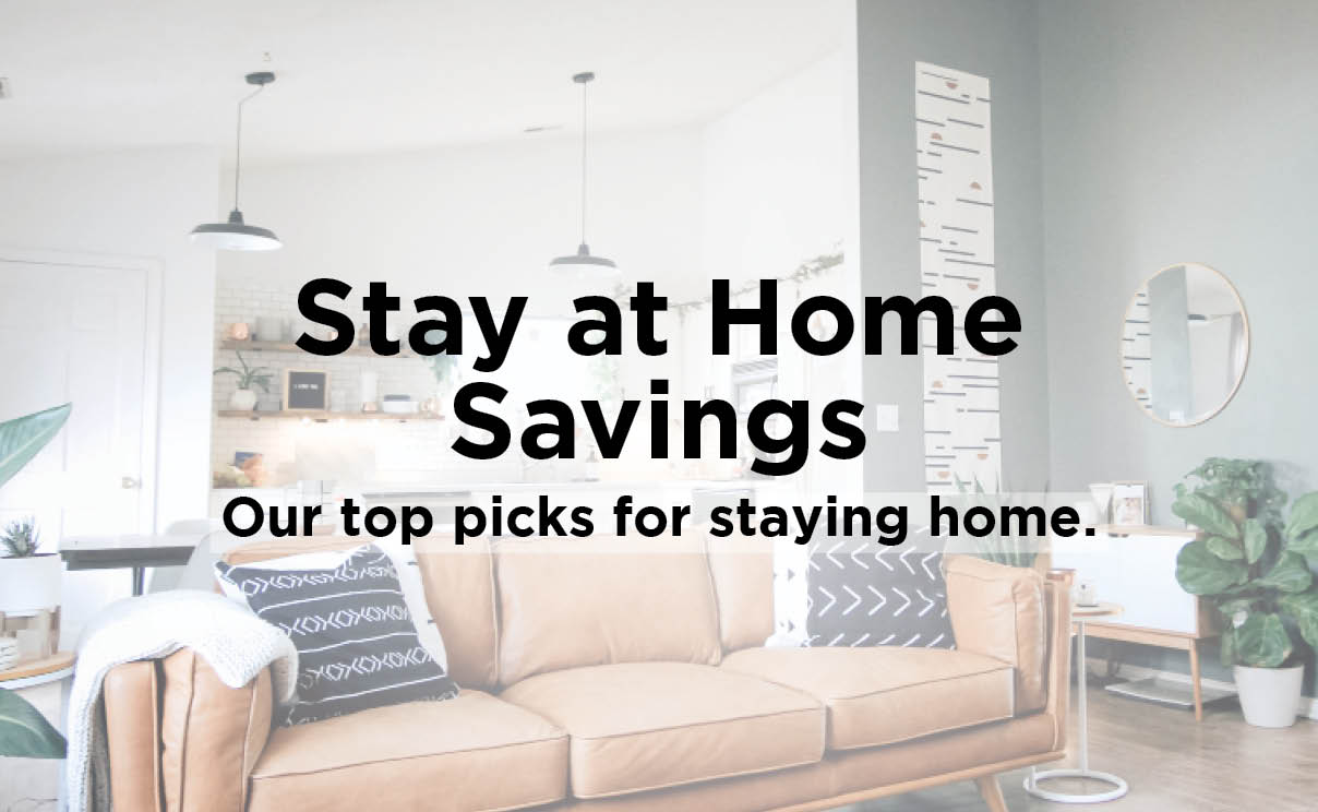 Stay at Home Savings