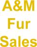 A & M Fur Sales